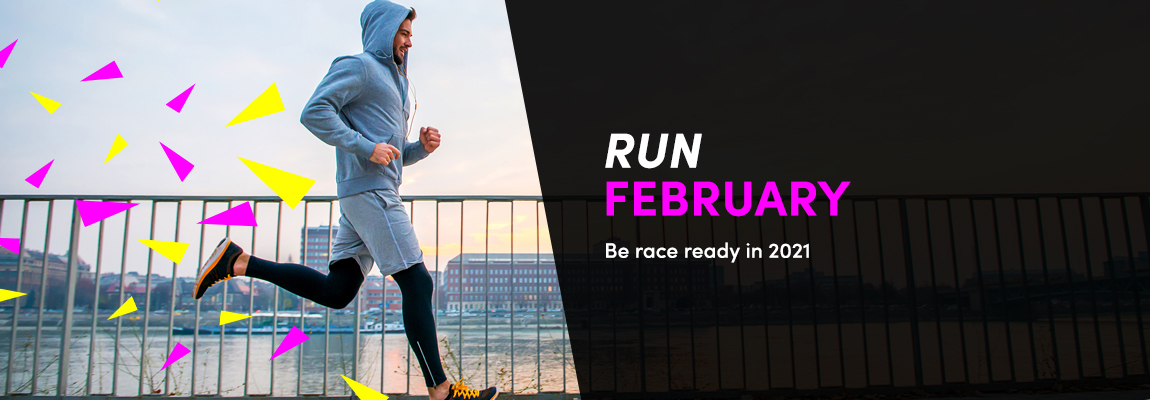 Run February: Be Race Ready in 2021